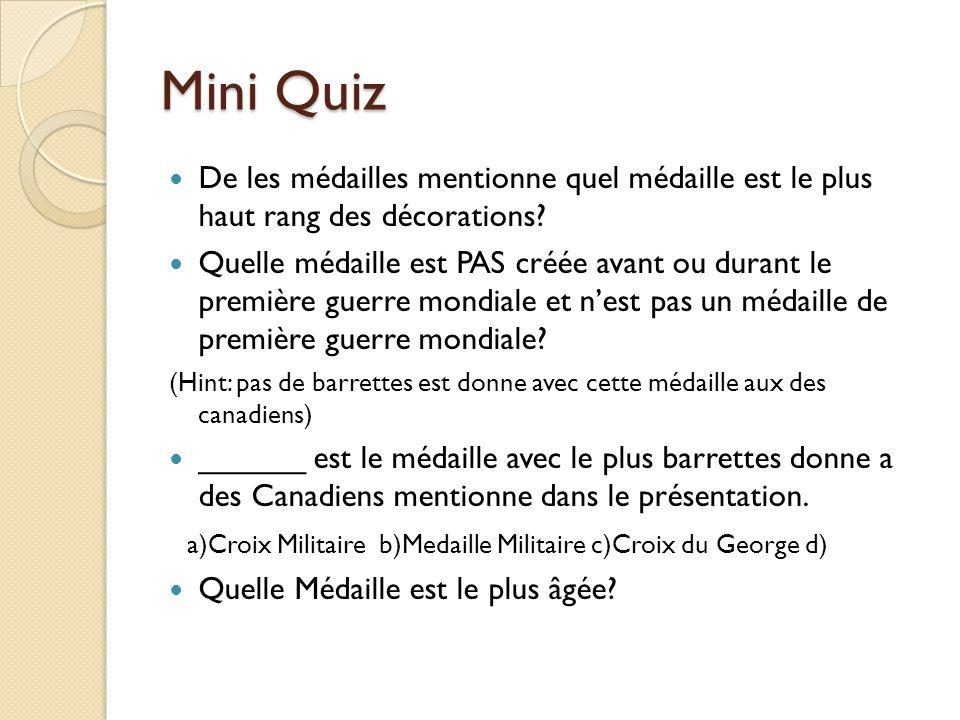Mini Quiz De les médailles mentionne quel médaille est le plus haut rang des décorations.