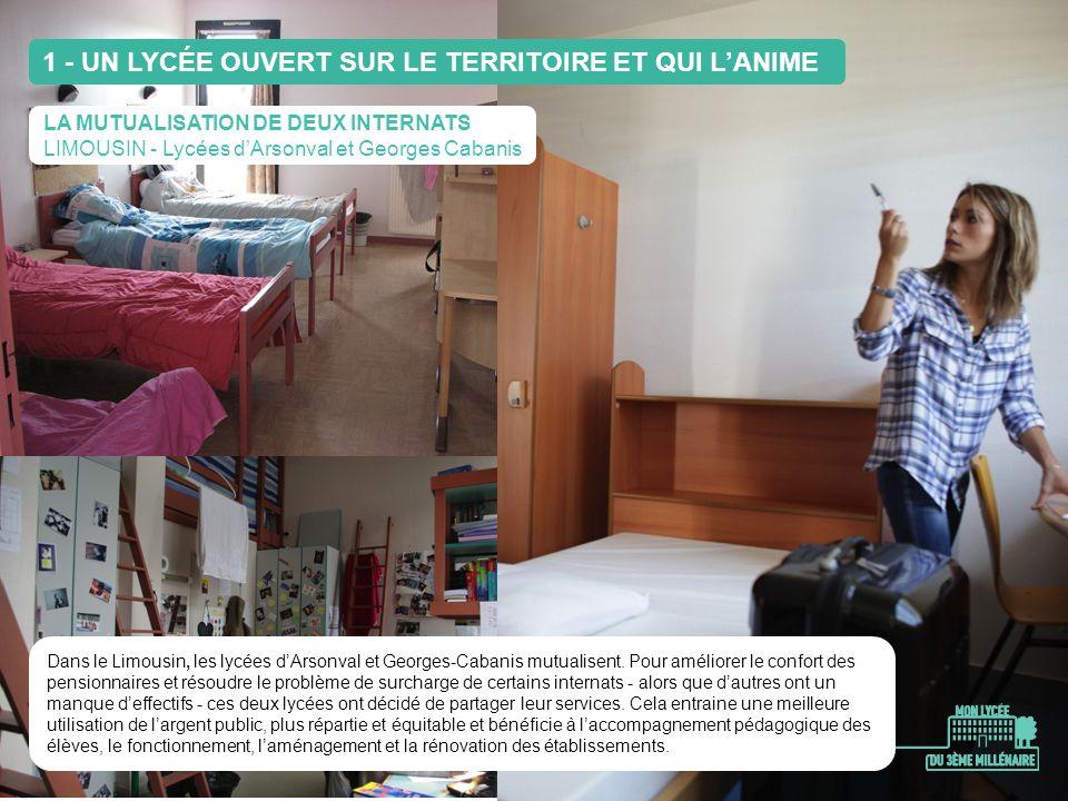 LA MUTUALISATION DE DEUX INTERNATS LIMOUSIN - Lycées dArsonval et Georges Cabanis Dans le Limousin, les lycées dArsonval et Georges-Cabanis mutualisen