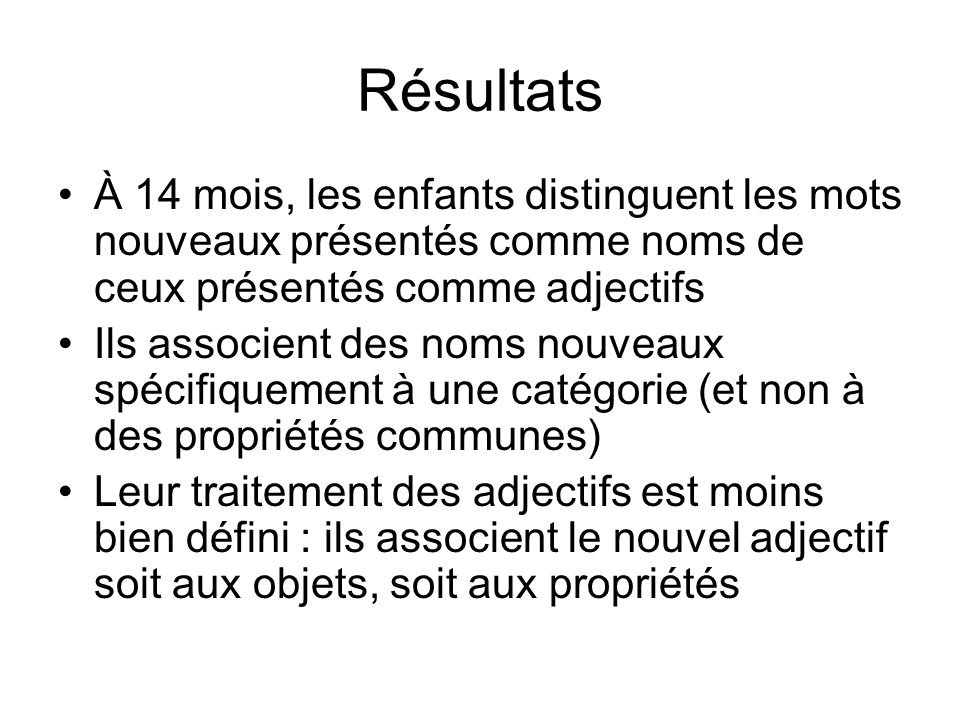 Results: 23-month-old French infants Montre-moi celle qui dase!