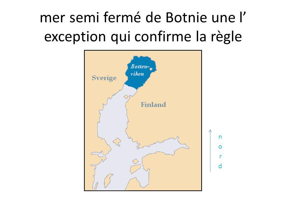 mer semi fermé de Botnie une l exception qui confirme la règle