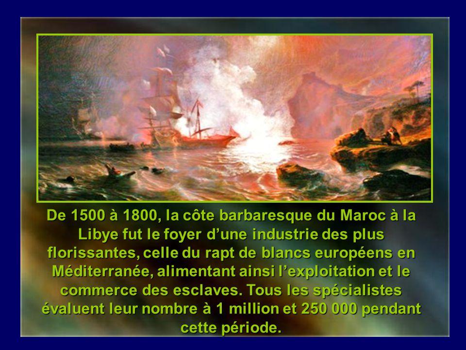 Barbaresques et esclavage des Blancs Création de Claude Jacquemay Cliquer pour progresser