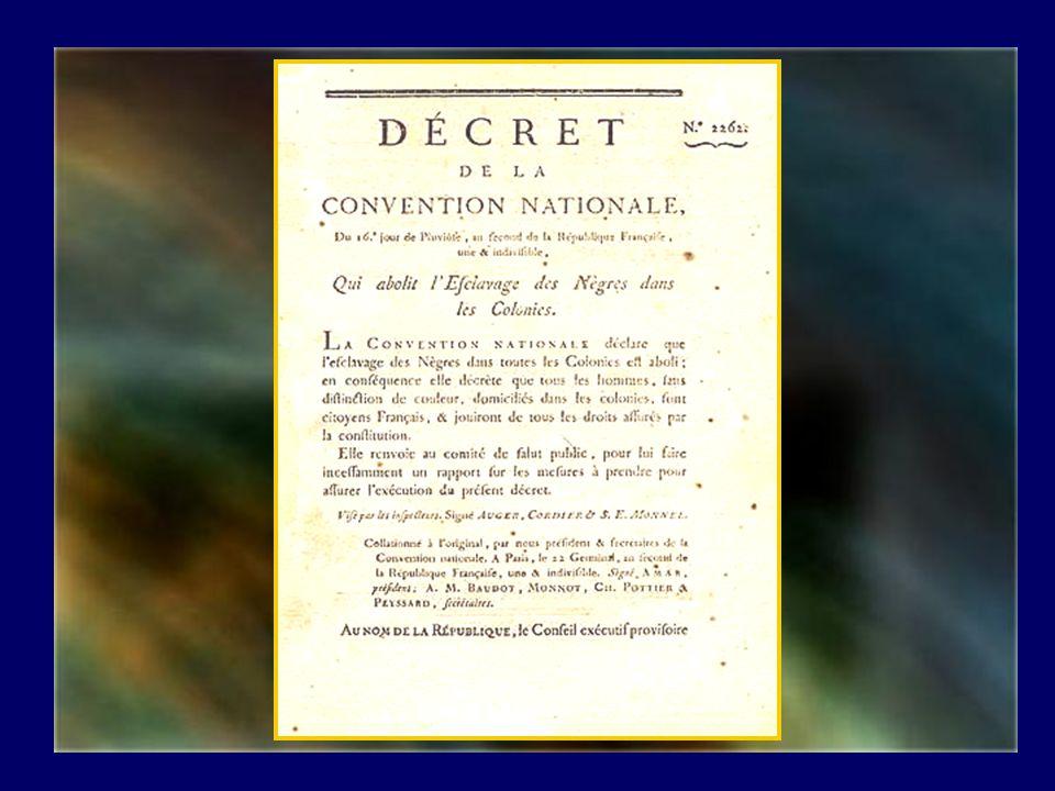 Entre autres, cest à linitiative de labbé Grégoire que fut votée pour la première fois labolition de lesclavage, le 16 pluviose de lan II (1794). Quel