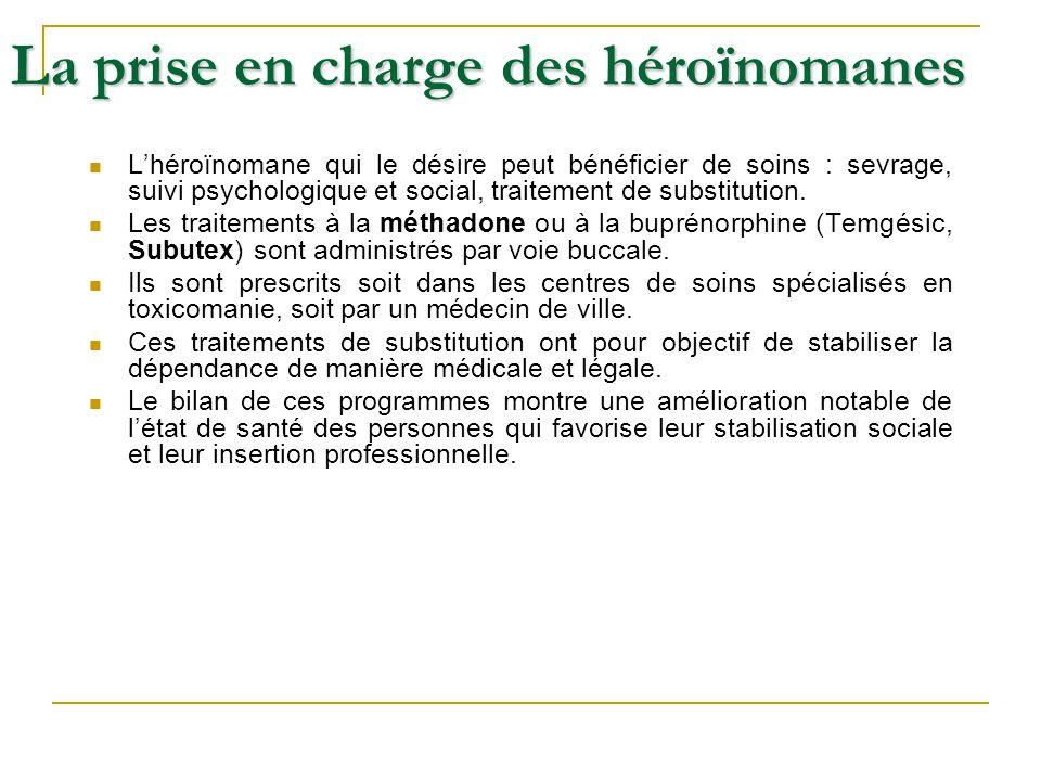 Lhéroïnomane qui le désire peut bénéficier de soins : sevrage, suivi psychologique et social, traitement de substitution. Les traitements à la méthado