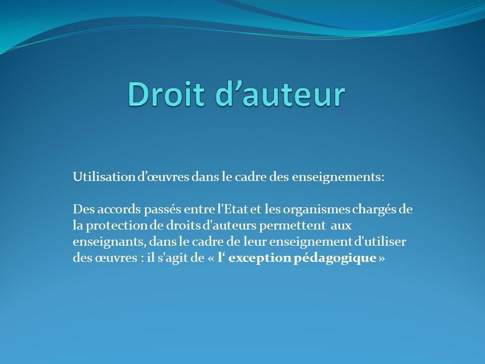 Utilisation dœuvres dans le cadre des enseignements: Des accords passés entre l'Etat et les organismes chargés de la protection de droits d'auteurs pe