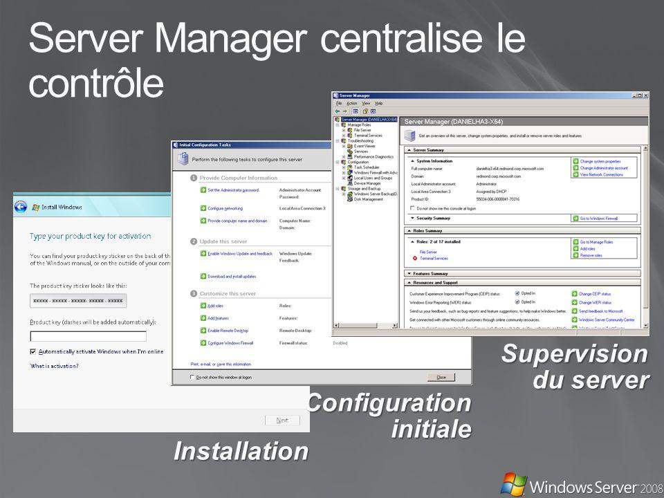 Server Manager centralise le contrôle Installation Configuration initiale Supervision du server