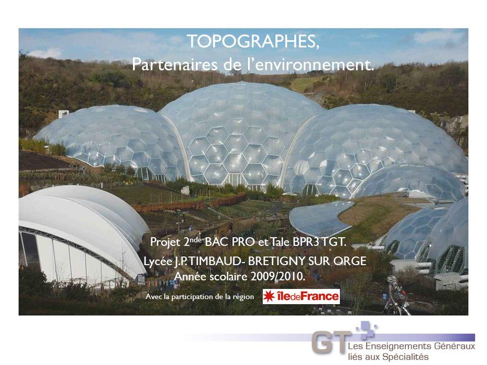 TOPOGRAPHES, Partenaires de lenvironnement.Lycée J.P.