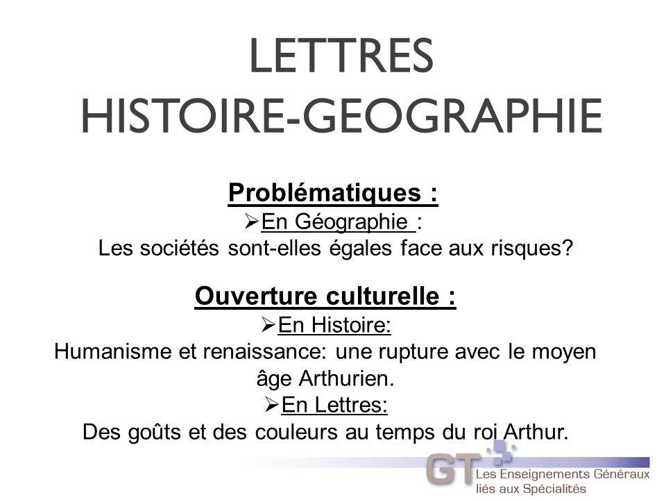 LETTRES HISTOIRE-GEOGRAPHIE Problématiques : En Géographie : Les sociétés sont-elles égales face aux risques.