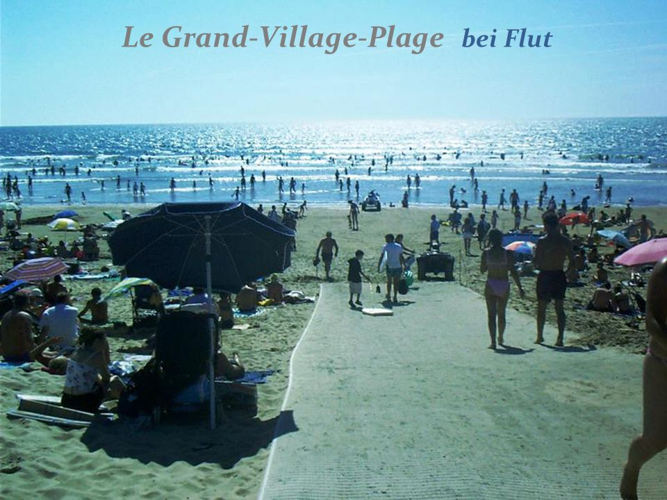 Le Grand-Village-Plage bei Ebbe Montez un peu le son s. v. p.