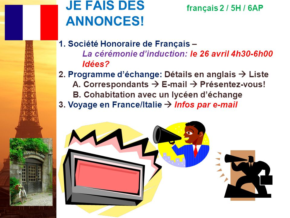 français 5H le 22-23 mars 2012 ActivitéClasseur Corrections dexamen / Traductions ! Pas dentrée ! PROJET FRANCO-AMERICAIN : Présentation (5 e ) I.La j