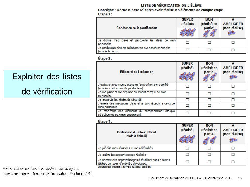 Exploiter des listes de vérification MELS, Cahier de lélève, Enchaînement de figures collectives à deux, Direction de lévaluation, Montréal, 2011. Doc