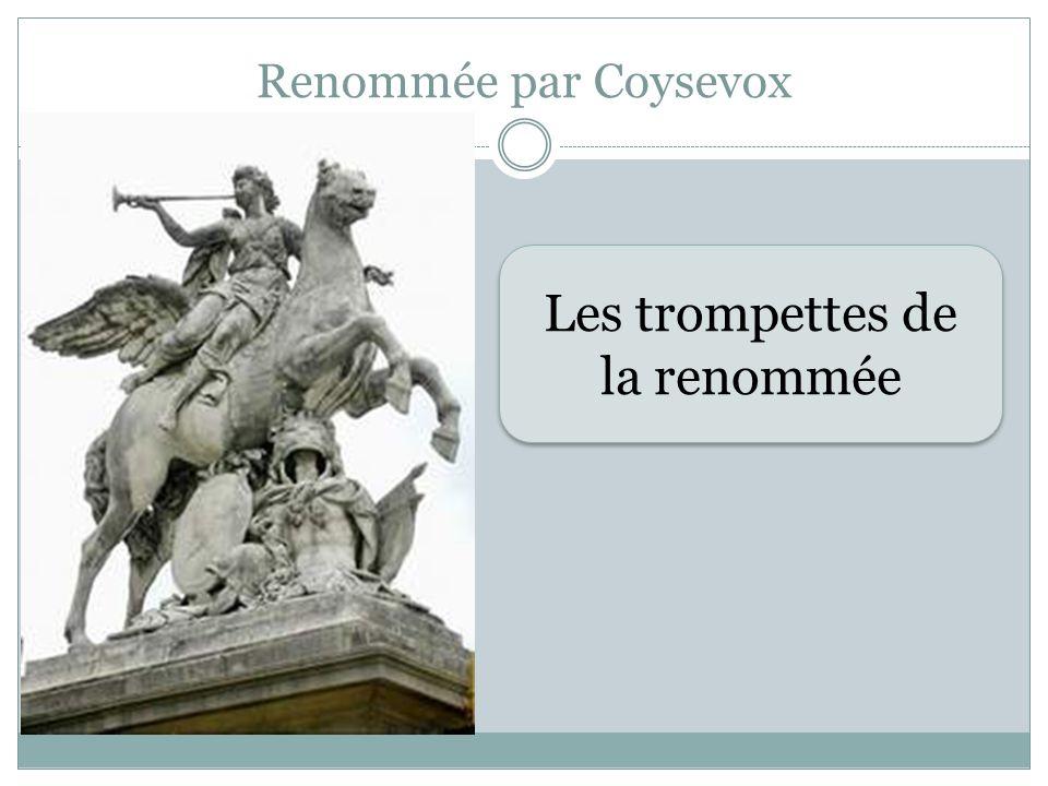 Renommée par Coysevox Les trompettes de la renommée