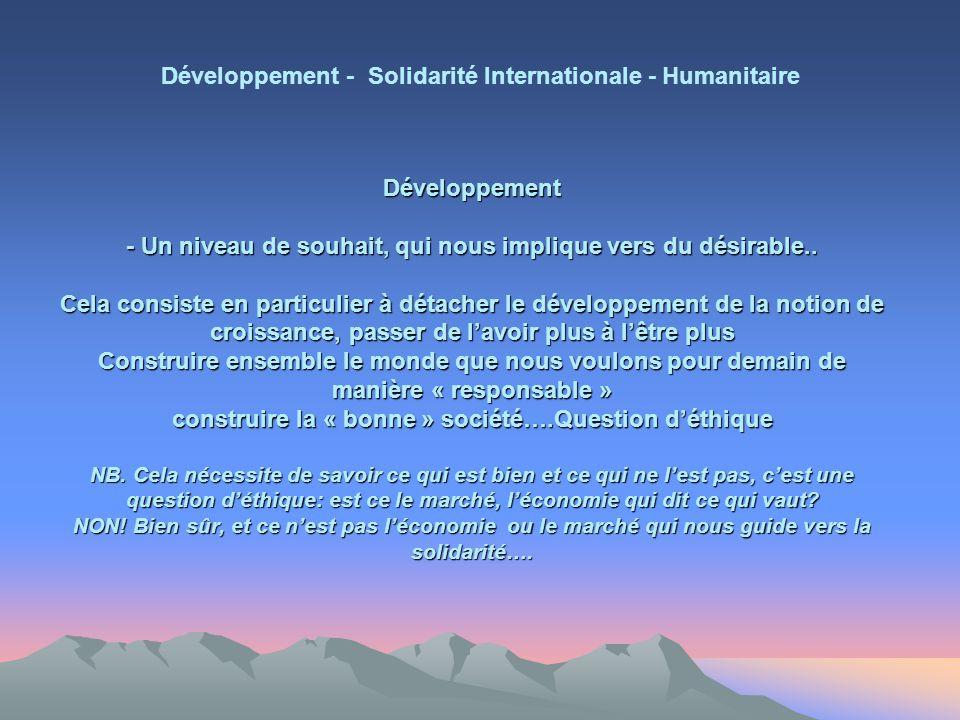 Développement - Un niveau de souhait, qui nous implique vers du désirable..