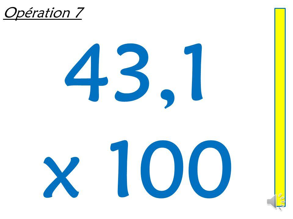 Opération 6 7,07 x 10