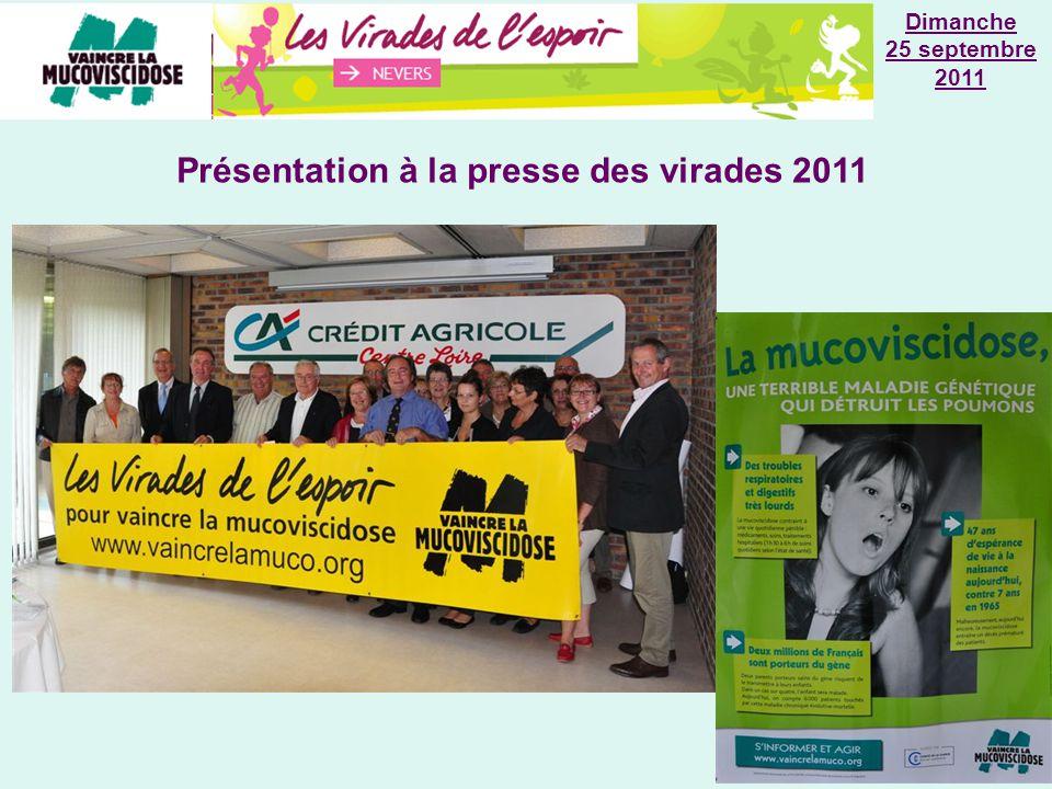 Dimanche 25 septembre 2011 Présentation à la presse des virades 2011