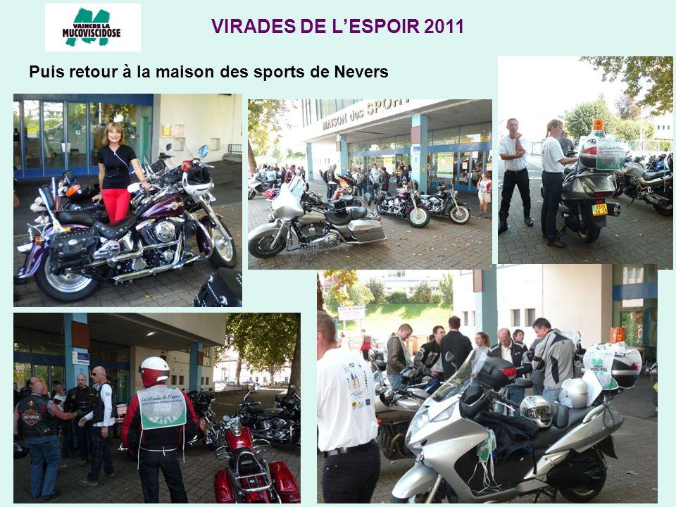 VIRADES DE LESPOIR 2011 Puis retour à la maison des sports de Nevers