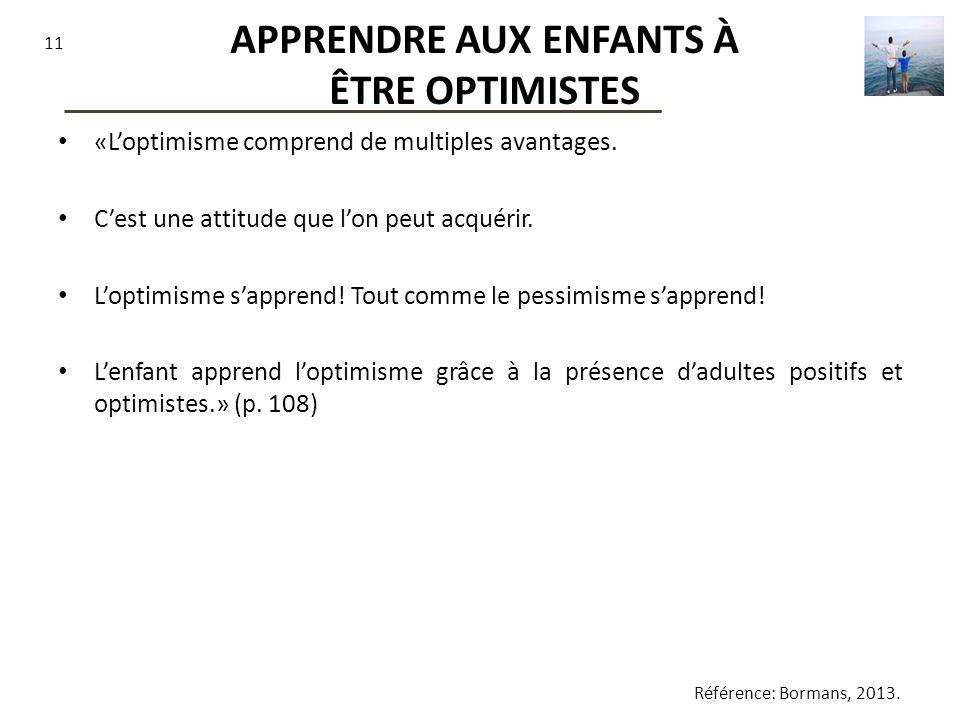12 RÉFÉRENCE Bormans, L.(2013. Optimiste. Guide pratique pour voir la vie du bon côté.