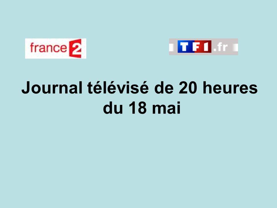 Journal télévisé de 20 heures du 18 mai