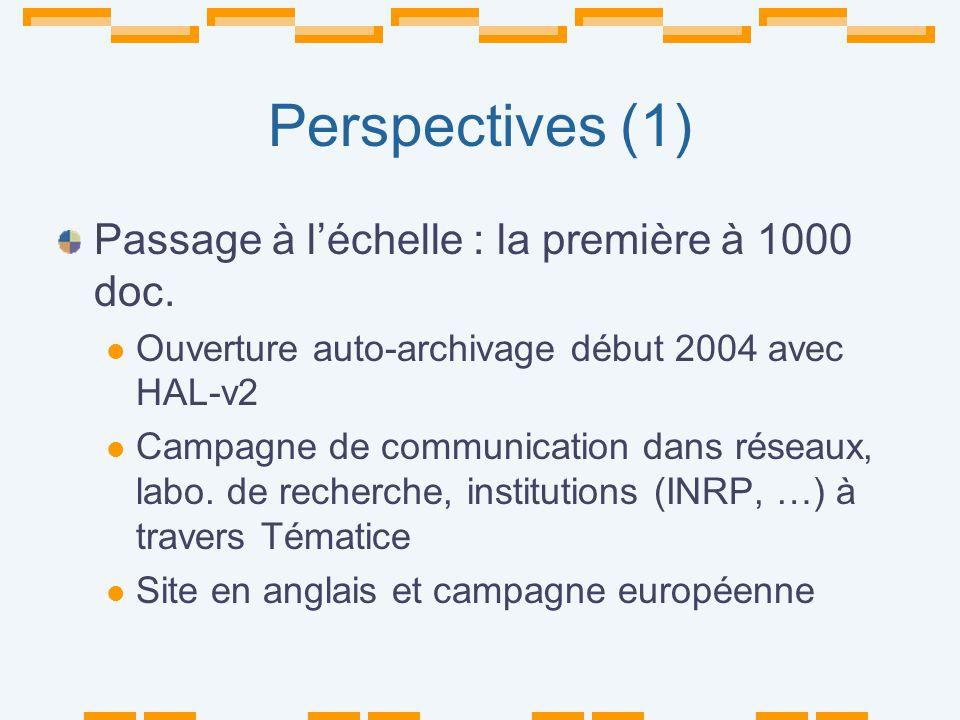 Perspectives (1) Passage à léchelle : la première à 1000 doc.