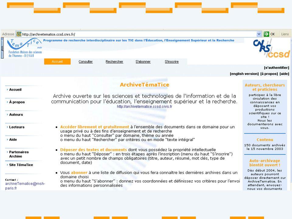 Le contexte historique 1991 : Archives ouvertes en physique, ArXiv par Paul Ginsparg 2002 : Appel de Budapest sur « Open Access» : revues daccès libre et/ou archives ouvertes 2003, octobre : Déclaration de Berlin sur «Open access to knowledge …», signée par CNRS et INSERM … contexte plus général : 2003 : Information pour tous de l Unesco et de son Manifeste pour l Internet .