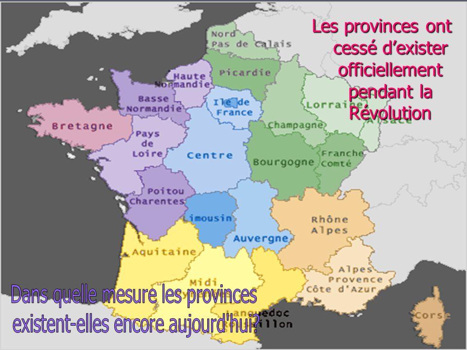 Quoique la France soit aujourdhui divisée en 100 départements, les Français ont encore lhabitude demployer les noms des anciens provinces, surtout en parlant de leur terre natale.
