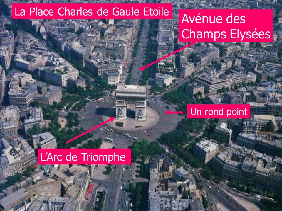 La Place Charles de Gaule Etoile LArc de Triomphe Avénue des Champs Elysées Un rond point