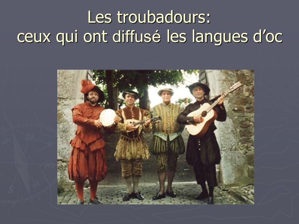 Les troubadours: ceux qui ont diffusé les langues doc