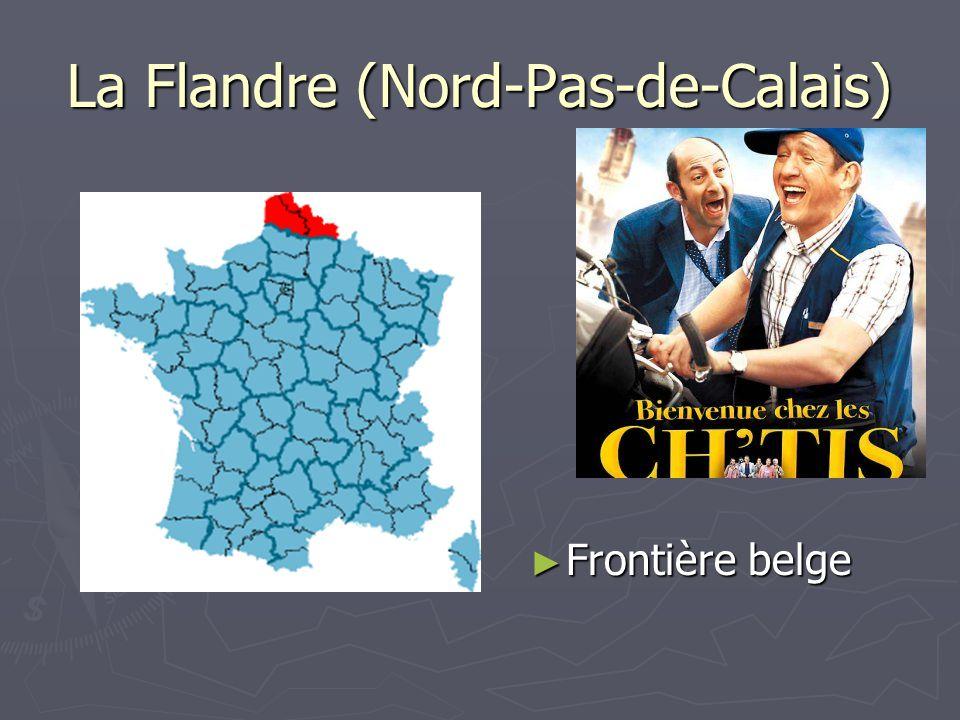 La Flandre (Nord-Pas-de-Calais) Frontière belge Frontière belge