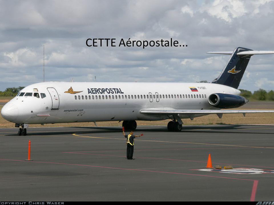 CETTE Aéropostale...