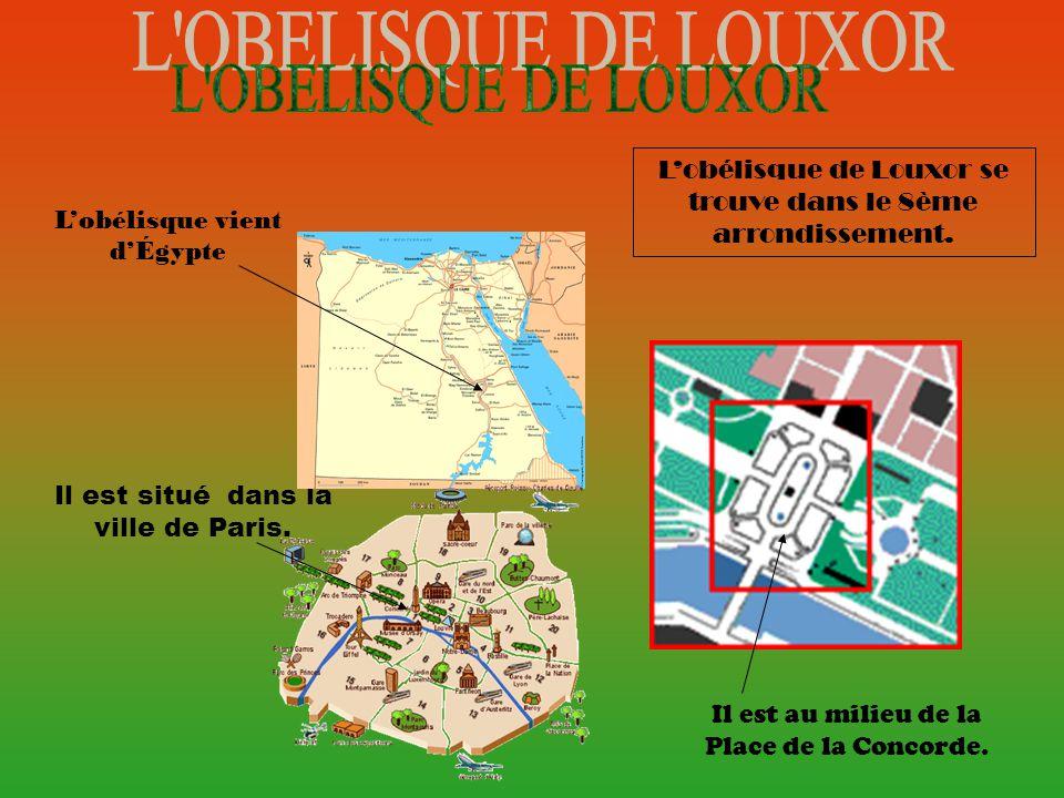 Lobélisque de Louxor se trouve dans le 8ème arrondissement.