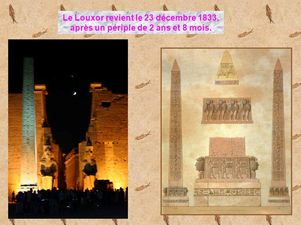 Le Louxor revient le 23 décembre 1833, après un périple de 2 ans et 8 mois.