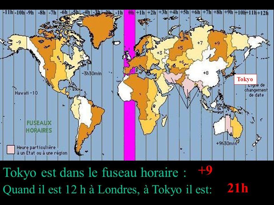 Tokyo est dans le fuseau horaire : Quand il est 12 h à Londres, à Tokyo il est: Tokyo +9 21h