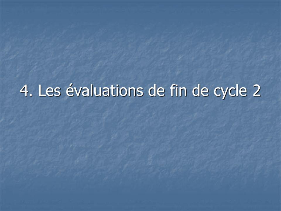 4. Les évaluations de fin de cycle 2