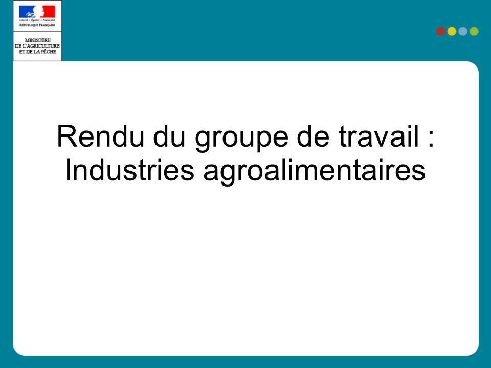 Rendu du groupe de travail : Industries agroalimentaires