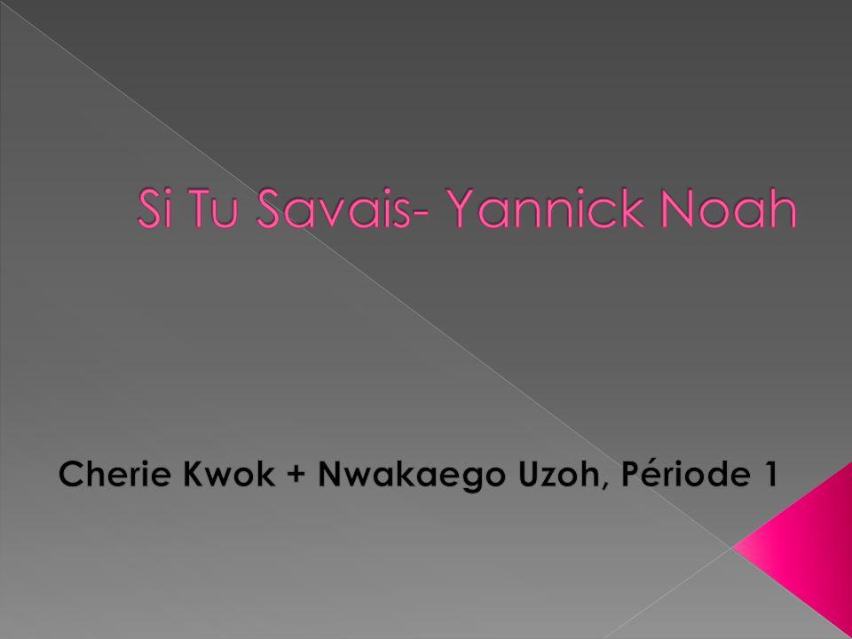 Titre de la chanson: Si Tu Savais Chanteur: Yannick Noah Nom de Lalbum: Pokhara Nom du Compositeur: J.