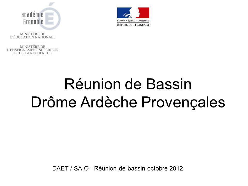 Réunion de Bassin Drôme Ardèche Provençales DAET / SAIO - Réunion de bassin octobre 2012