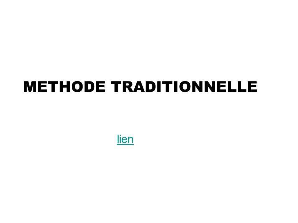 METHODE TRADITIONNELLE lien