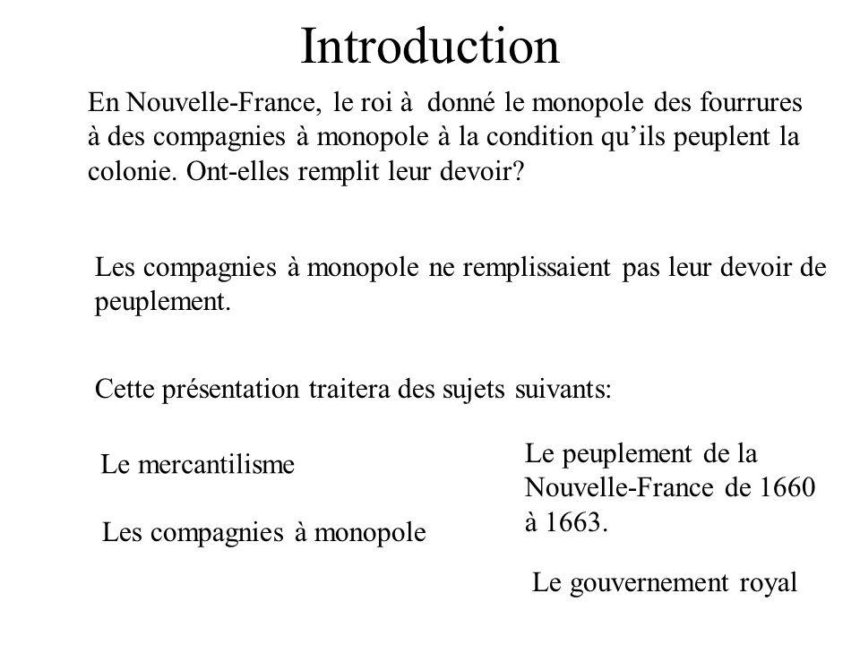 La Nouvelle-France Les devoirs des compagnies à monopole. Par Benoît Laforest et Alexandre Choquette