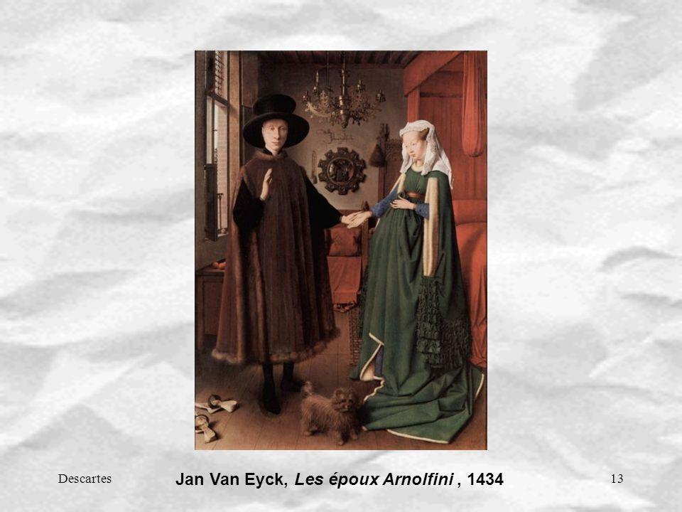 Descartes13 Jan Van Eyck, Les époux Arnolfini, 1434