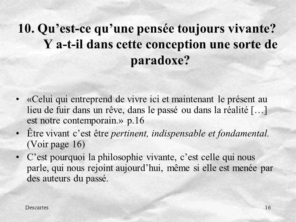 Descartes16 10.Quest-ce quune pensée toujours vivante.