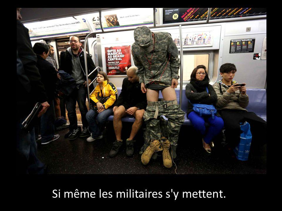 Si même les militaires s'y mettent.