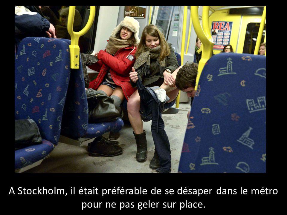 A Stockholm, il était préférable de se désaper dans le métro pour ne pas geler sur place.