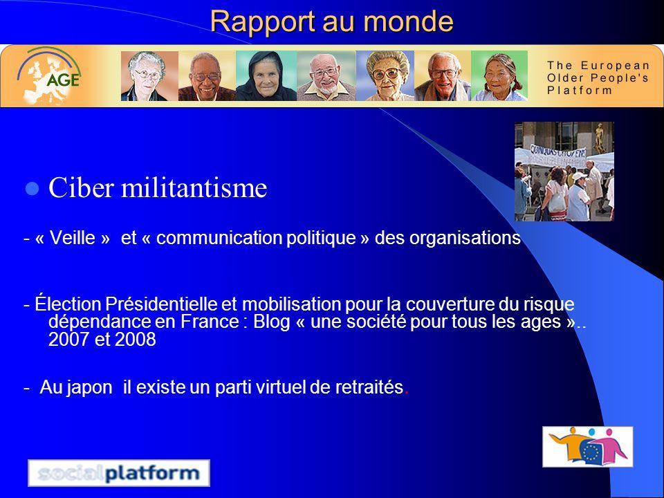 Rapport au monde Ciber militantisme - « Veille » et « communication politique » des organisations - Élection Présidentielle et mobilisation pour la co