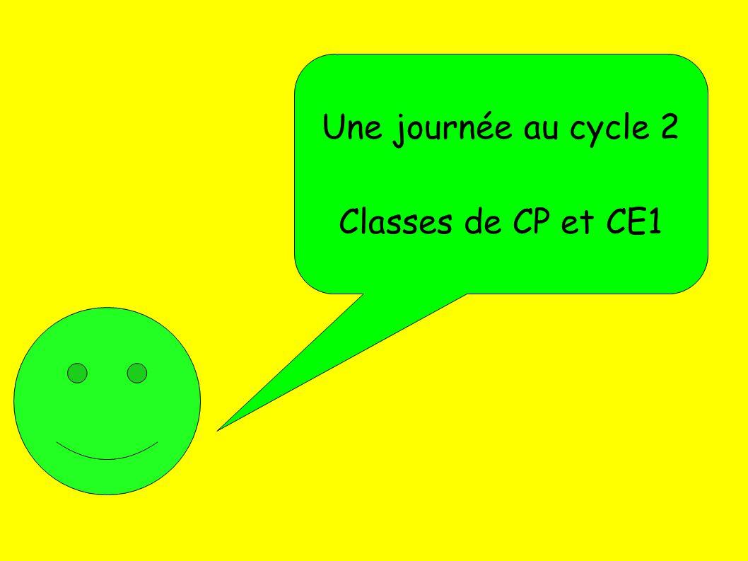 Une journée au cycle 2 Classes de CP et CE1