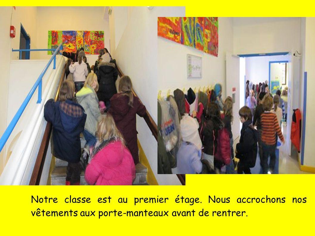 Notre classe est au premier étage.