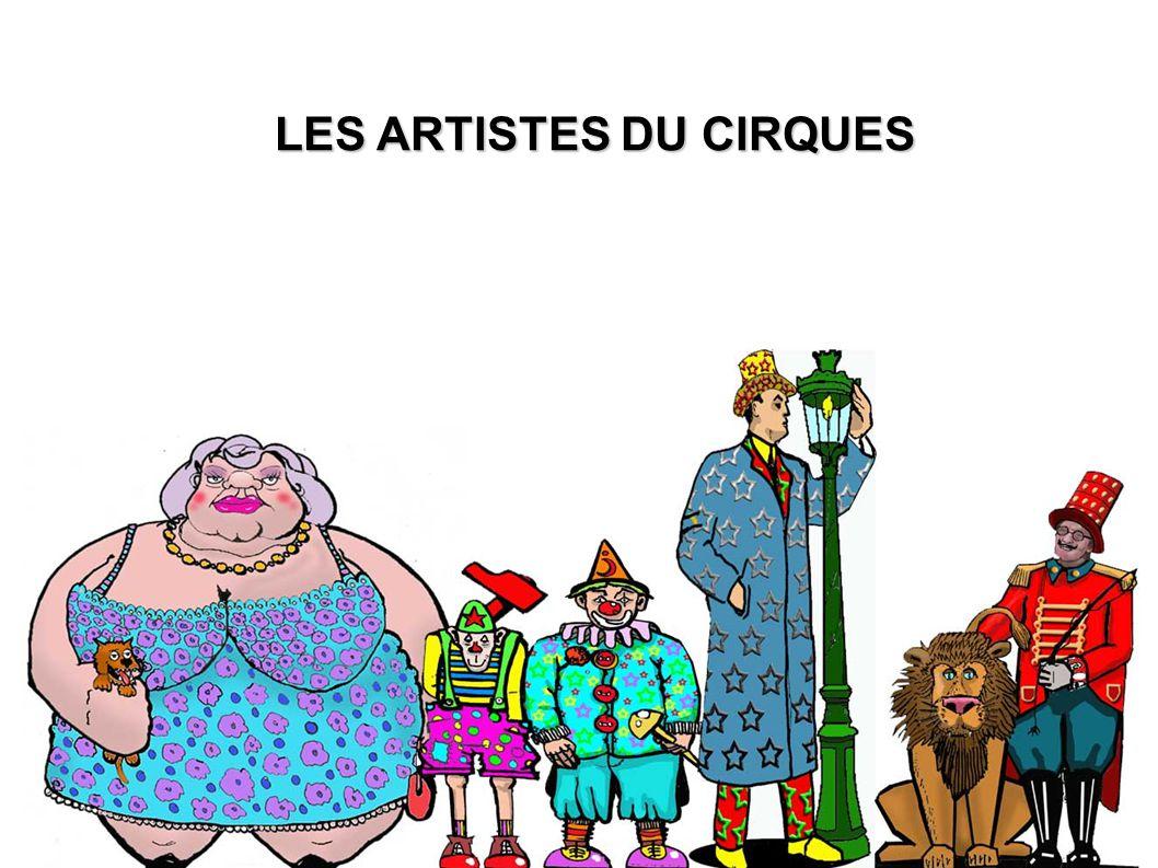 LES ARTISTES DU CIRQUES