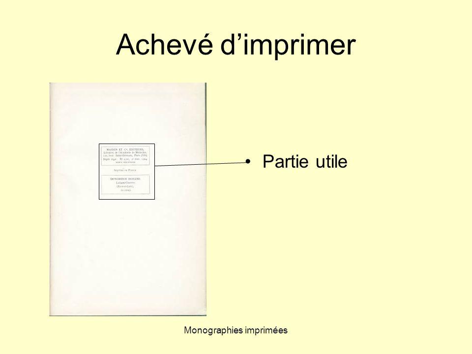 Monographies imprimées Achevé dimprimer Partie utile