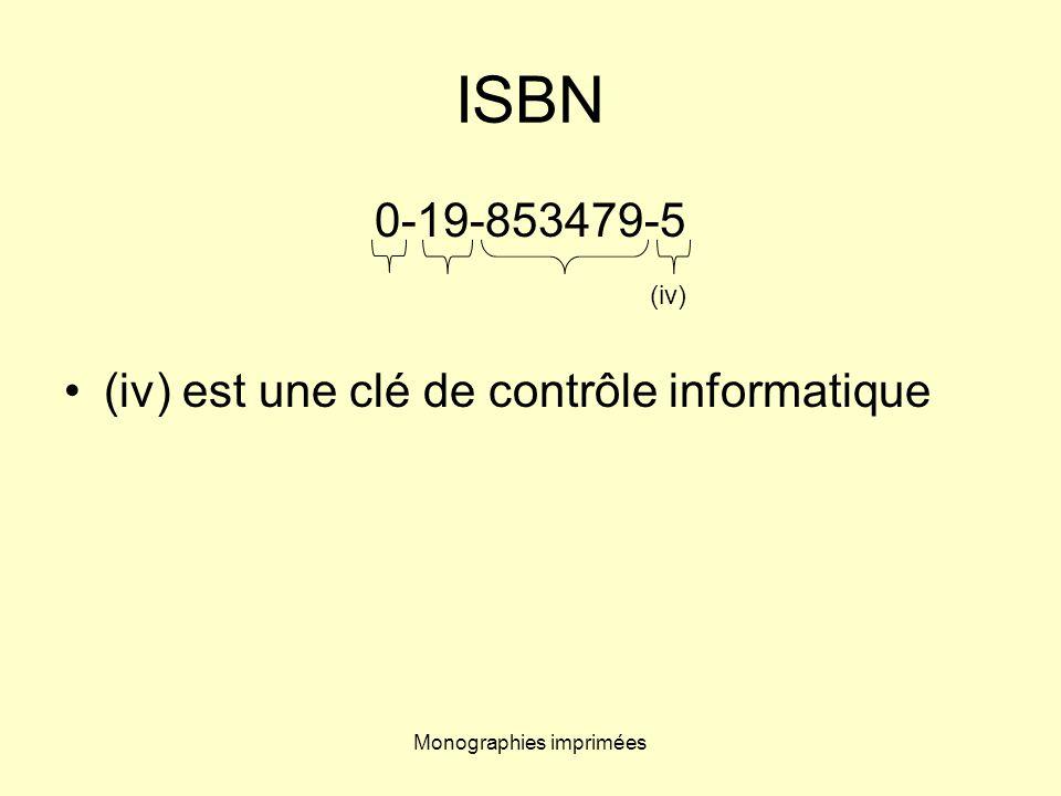 Monographies imprimées ISBN 0-19-853479-5 (iv) est une clé de contrôle informatique (iv)