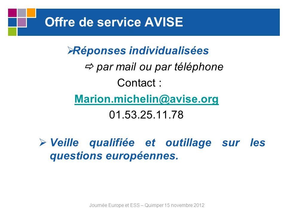 Offre de service AVISE Réponses individualisées par mail ou par téléphone Contact : Marion.michelin@avise.org 01.53.25.11.78 Veille qualifiée et outil
