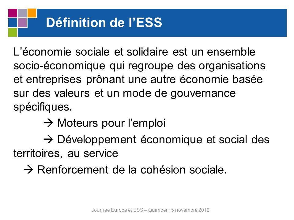 Définition de lESS Léconomie sociale et solidaire est un ensemble socio-économique qui regroupe des organisations et entreprises prônant une autre éco