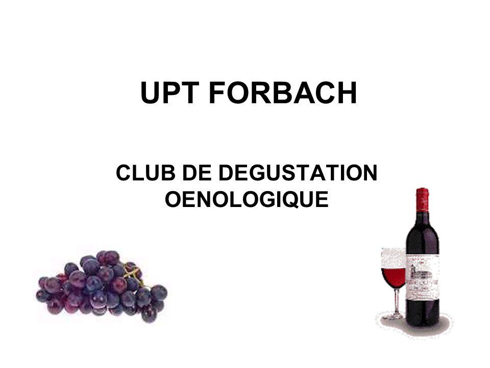 UPT FORBACH CLUB DE DEGUSTATION OENOLOGIQUE